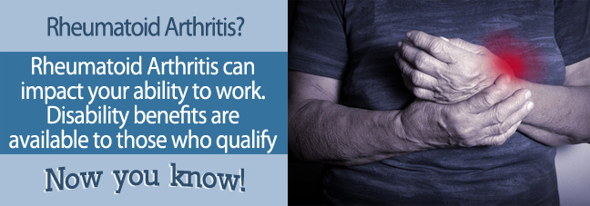If you can't work because of rheumatoid arthritis, you may qualify Social Security disability benefits.