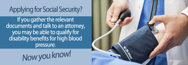 3 Tips for Qualifying for Social Security Disability Benefits for High Blood Pressure