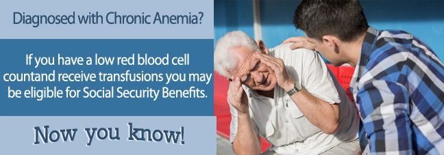 Social Security Benefits for Chronic Anemia