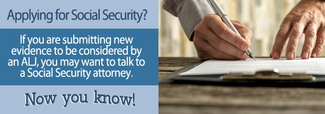 Submit New Medical Evidence for your Social Security disability benefits claim.