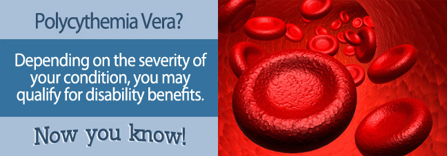 Social Security Benefits for Polycythemia Vera