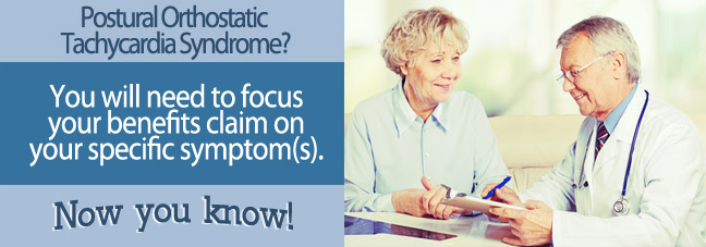 Postural Orthostatic Tachycardia Syndrome (POTS) may qualify you for Social Security disability benefits.