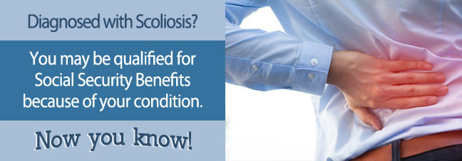 Social Security Benefits for Scoliosis