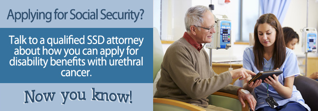 Applying for Disability Benefits with Urethral Cancer