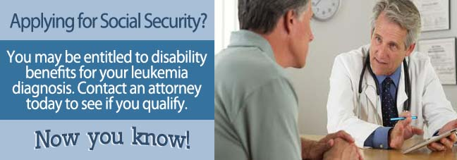 How to Apply for Benefits When You Have Leukemia